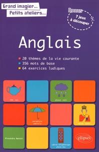 Alexandra Nantet - Anglais - 20 thèmes de la vie courante, 356 mots de base, 64 exercices ludiques.