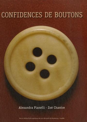 Alexandra Pianelli - Confidences de boutons.