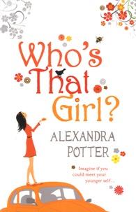 Alexandra Potter - Who's That Girl?.