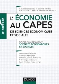 Télécharger des ebooks au format texte L'économie au CAPES de sciences économiques et sociales  - CAPES/Agrégation Sciences économiques et sociales par Alexandra Raedecker 9782100715640