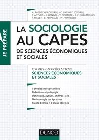 Alexandra Raedecker et Cédric Passard - La sociologie au CAPES de Sciences économiques et sociales - CAPES/Agrégation Sciences économiques et sociales.