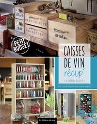 Galabria.be Caisse de vin récup' - Ou l'art de recycler des caisses en bois Image