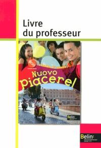 Alexandra Rainon-Martinez et Laurent Libenzi - Italien 1re année A1 Nuovo Piacere! - Livre du professeur.