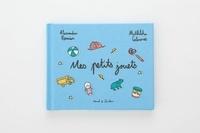 Alexandra Remise et Mathilde Cabanas - Mes petits jouets - Fait avec amour.