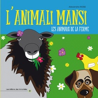 Alexandra Rose - L'animali mansi - Les animaux de la ferme.