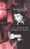 Alexandra Saemmer et Stéphane Patrice - Les lectures de Marguerite Duras.