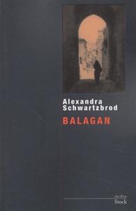 Alexandra Schwartzbrod - Balagan.