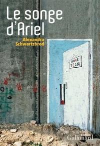 Alexandra Schwartzbrod - Le songe d'Ariel.