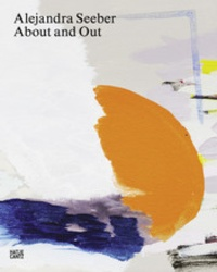 About and out - Alexandra Seeber |