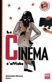 Alexandra Strauss - Le cinéma s'affiche.