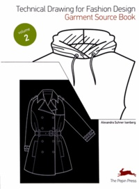 Technical Drawing for Fashion Design - Volume 2, Garment Source Book.pdf