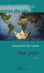 Alexandra Van Lierde - Pas peur.