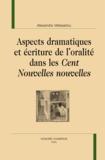 """Alexandra Velissariou - Aspects dramatiques et écriture de l'oralité dans les """"Cent Nouvelle nouvelles""""."""