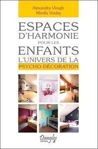 Espaces dharmonie pour les enfants - Lunivers de la psycho-décoration.pdf