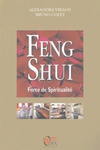 Alexandra Viragh et Bruno Colet - Feng Shui - Force de Spiritualité.