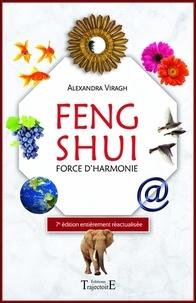 Alexandra Viragh - Feng shui - Force d'harmonie.