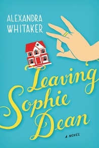 Alexandra Whitaker - Leaving Sophie Dean.