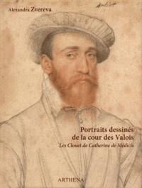Alexandra Zvereva - Portraits dessinés de la cour des Valois - Les Clouet de Catherine de Médicis.