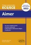 Alexandre Abensour et Nicolas Tenaillon - Aimer - Thème de culture générale Prépas commerciales ECS/ECE.