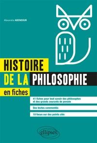 Alexandre Abensour - Histoire de la philosophie en fiches.
