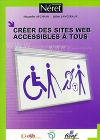 Alexandre Afchain et Julien Lanceraux - Créer des sites web accessibles à tous.