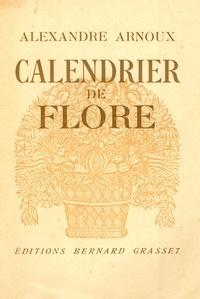 Alexandre Arnoux - Calendrier de Flore.