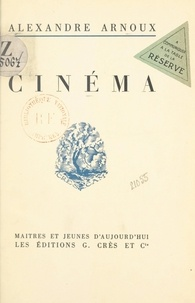 Alexandre Arnoux et André Foy - Cinéma - Lithographies d'André Foy.
