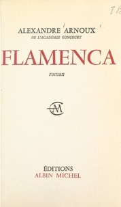 Alexandre Arnoux - Flamenca - Chantefable.