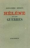 Alexandre Arnoux - Hélène et les guerres.