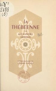 Alexandre Arnoux et Gérard Cochet - La Thébéenne.