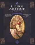 Alexandre Arnoux et Arthur Rackham - Le roi Arthur et les chevaliers de la Table ronde.