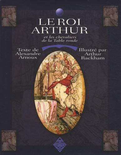 Le Roi Arthur Et Les Chevaliers De La Table Ronde Alexandre