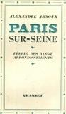Alexandre Arnoux - Paris sur Seine - Féerie des XX arrondissements.