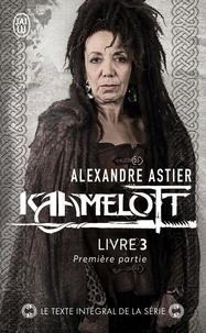Alexandre Astier - Kaamelott Livre 3, première pa : Episodes 1 à 50.