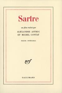 Alexandre Astruc et Michel Contat - Sartre.