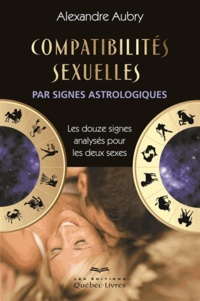 Alexandre Aubry - Compatibilités sexuelles.
