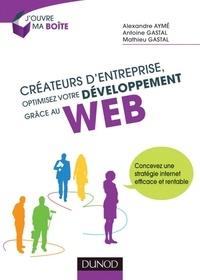 Alexandre Ayme et Antoine Gastal - Créateurs d'entreprise, optimisez votre développement grâce au web - Concevez une stratégie internet efficace et rentable.