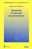 Alexandre-B Tsybakov - Introduction à l'estimation non-paramétrique.