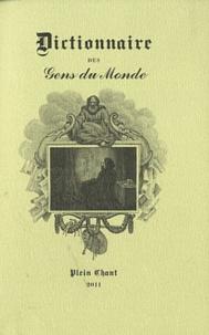 Alexandre Baudouin - Dictionnaire des gens du monde à l'usage de la cour et de la ville.