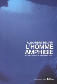 Alexandre Béliaev - L'homme amphibie.