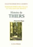 Alexandre Bigay - Histoire de Thiers.