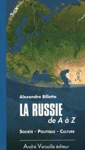 Alexandre Billette - La Russie de A à Z.