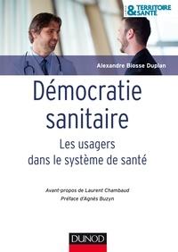 Alexandre Biosse Duplan - Démocratie sanitaire.