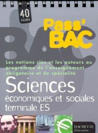 Alexandre Blin - Sciences économiques et sociales terminale ES - 40 fiches.