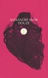 Alexandre Blok - Douze - Edition bilingue français-russe.