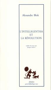 Alexandre Blok - L'intelligentsia et la révolution.