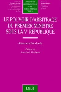 Histoiresdenlire.be Le pouvoir d'arbitrage du Premier ministre sous la Ve République Image
