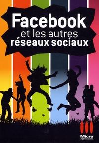 Alexandre Boni et Nicolas Stemart - Facebook et les autres réseaux sociaux.