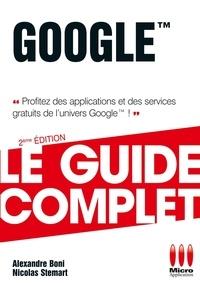 Guide complet Google - Alexandre Boni pdf epub