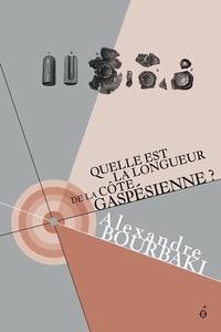 Alexandre Bourbaki - Quelle est la longueur de la côte gaspésienne ?.